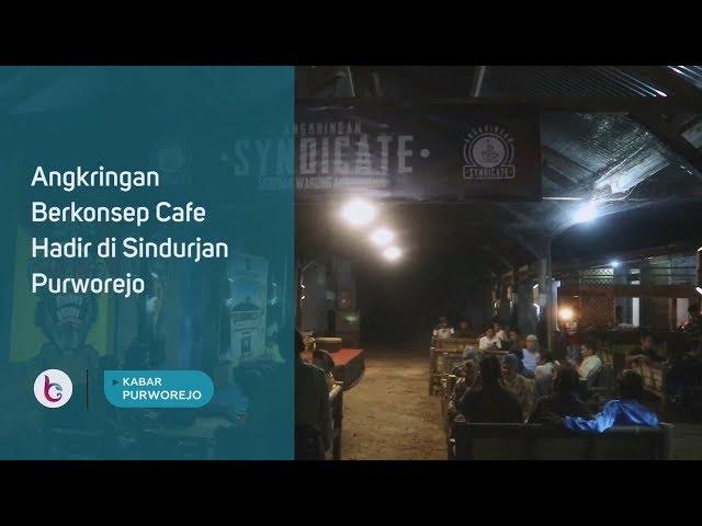 Angkringan Berkonsep Cafe Hadir di Sindurjan Purworejo