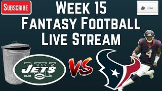 Week 15 Fantasy Football Live Stream