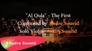 """Al Oula"" الاولى by Andre Soueid with the Lebanese Oriental Orchestra"