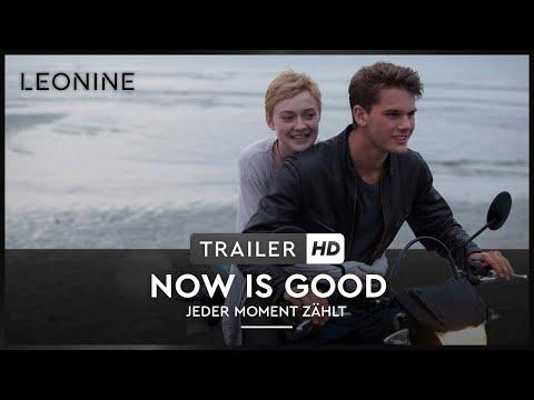 Now Is Good - Jeder Moment zählt - Full online (deutsch/german)