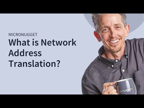 MicroNugget: What is N.A.T. (Network Address Translation)