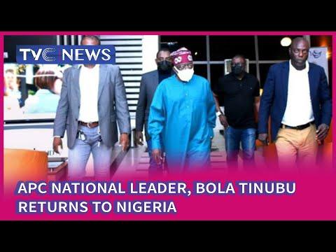 APC National Leader, Bola Tinubu Returns To Nigeria
