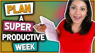 My Weekly Planning Process| How To Plan And Organize A Productive Week