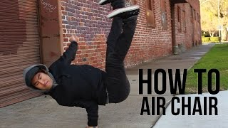 How To Air Chair | Victor King (quest Crew / Ytf)