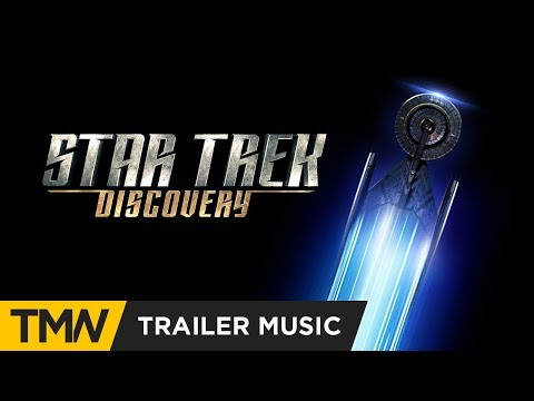 Star Trek: Discovery - Trailer Music | Really Slow Motion - Day v Night