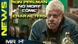 Ron Perlman The End Of Hellboy