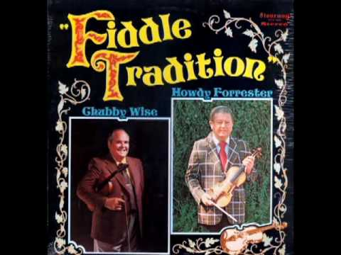 Fiddle Tradition [1975] - Chubby Wise And Howdy Forrester