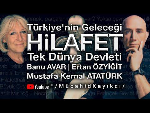 Türkiye'nin Geleceği, Hilafet, Tek...