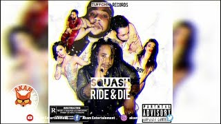 Squash - Ride & Die - September 2018