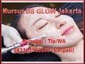 Kursus BB Glow Jakarta