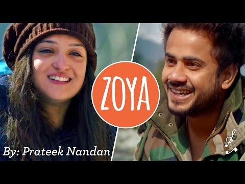 Zoya (Original) by Prateek Nandan | Being Indian Music