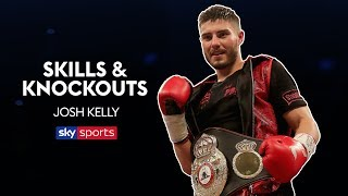 Josh Kelly   Skills, Highlights & Knockouts 🥊