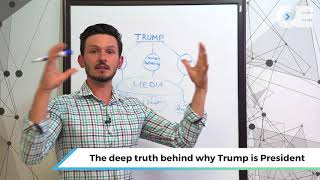 The Deep Truth Behind Why Trump Is President