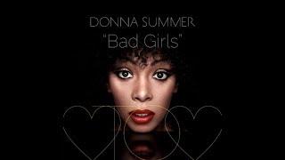 Bad Girls (w/lyrics)  ~  Donna Summer