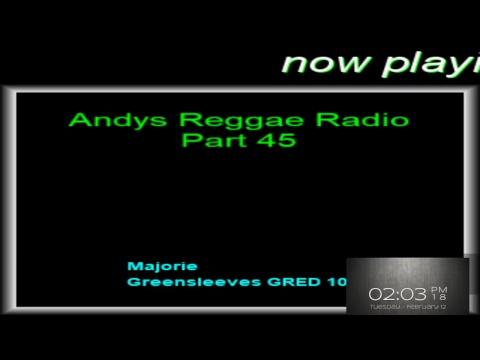 Andys Reggae Radio-Part 45