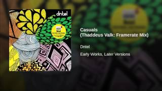 Play Casuals (Thaddeus Valk Framerate Mix)