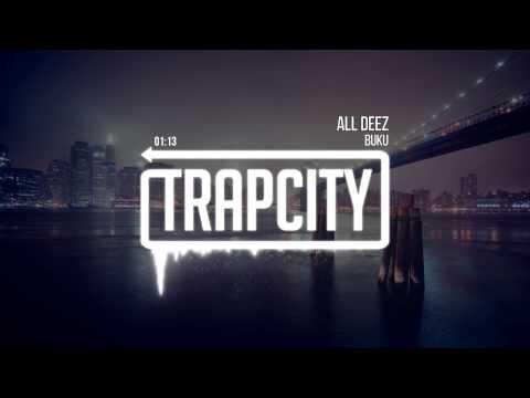 Клип Buku - All Deez