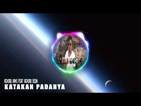LAGU ROHANI (COVER) KATAKAN PADANYA (ACHIRO ARKI) DJ DEON