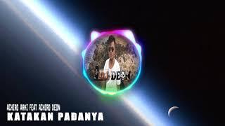 Download lagu LAGU ROHANI KATAKAN PADANYA DJ DEON MP3