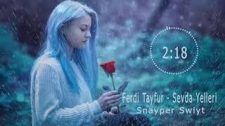 Download lagu Ferdi Tayfur Sevda Yelleri Remix MP3