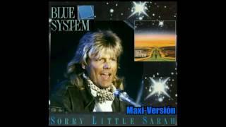Blue System Sorry Little Sarah Maxi Versión 87 Mix 1