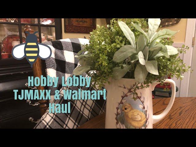 Hobby Lobby, TJMAXX & Walmart Haul 2019