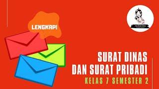 Belajar Daring Bahasa Indonesia  - Surat Dinas Dan Surat Pribadi Kelas 7