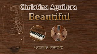 Beautiful - Christina Aguilera (Acoustic Karaoke)