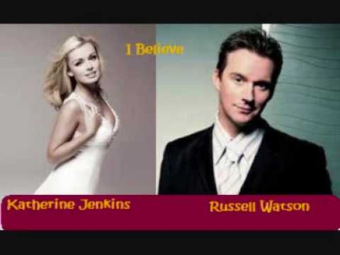 I Believe Katherine Jenkins and Russell Watson