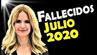 Artistas Fallecidos en Julio del 2020. Relacionados con el cine, la televisión y la música.