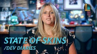 State of Skins | /dev diary - League of Legends
