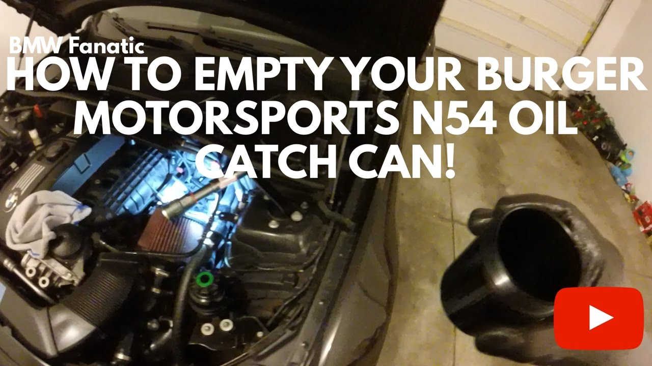 How To Empty Your Burger Motorsports BMW N54 Oil Catch Can!