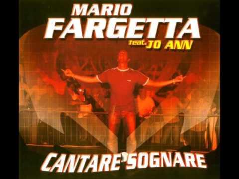 Mario Fargetta Feat. Jo Ann – Cantare Sognare (Get-Far Extended Mix)