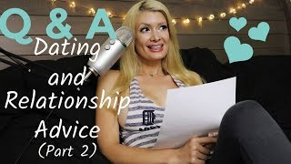 ASMR Q&A (Part 2): Dating and Relationship Advice