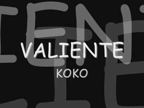 valiente-koko letra