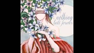 Catch The Sun - Nothing Lasts Forever