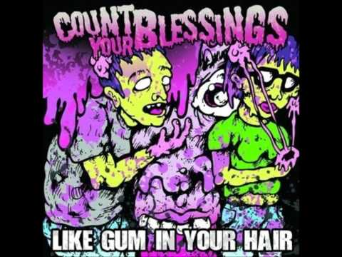 Count Your Blessings - Tore Up