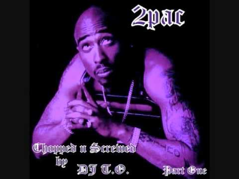 Tupac-I Get Around Chopped n Screwed