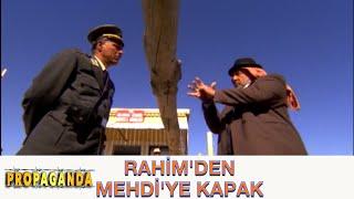 PROPAGANDA - Rahim'den Mehdi'ye Kapak