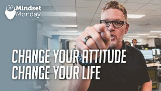 How a Simple Attitude Adjustment Can Change Your Life for the Better