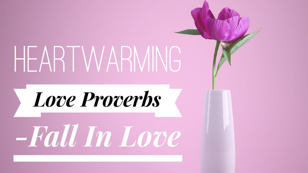 10 Best Love Proverbs From Around The World  YourTango