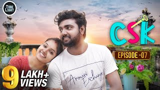CSK EPISODE 07 | Romantic Web Series | Cool & Spicy Kalyanam | Attagasangal | Tube Light