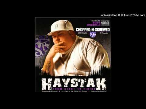 Haystak-Bonnie and Clyde (Chopped-N-Skrewed)