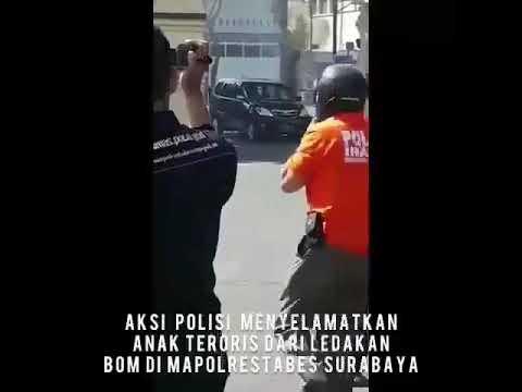 Detik detik Polisi selamatkan anak Bomber