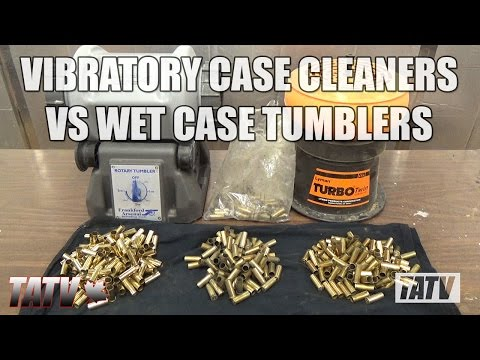 Vibratory Case Cleaners Vs Wet Case Tumblers