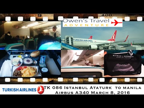 TURKISH AIRLINES TK 089 ISTANBUL TO MANILA ON AIRBUS A340 ECONOMY