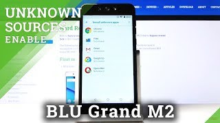 How to Enable Unknown Sources in BLU Grand M2 – Allow App Installation