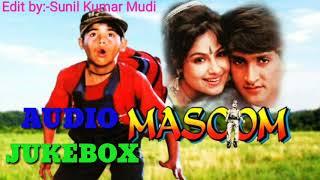 मासूम💖💖 AUDIO JUKEBOX 💘💘 Bollywood Hindi Songs