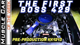 The First 1969 Ford Mustang Boss 429 - Muscle Car Of The Week Episode 360