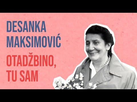 Desanka Maksimović - Otadžbino tu sam (Odlazak)